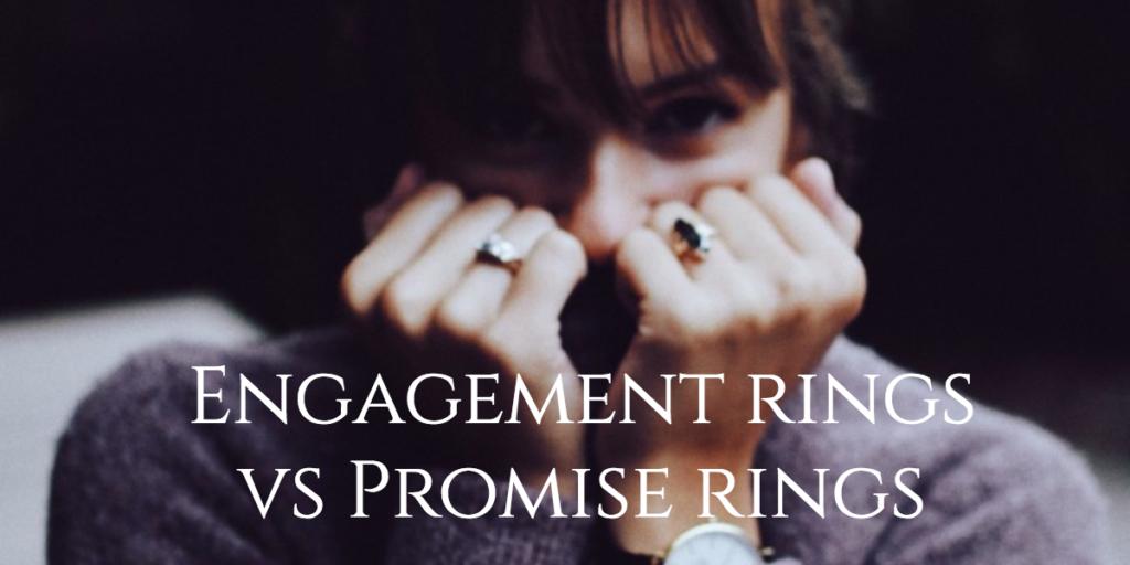 Engagement rings vs Promise rings