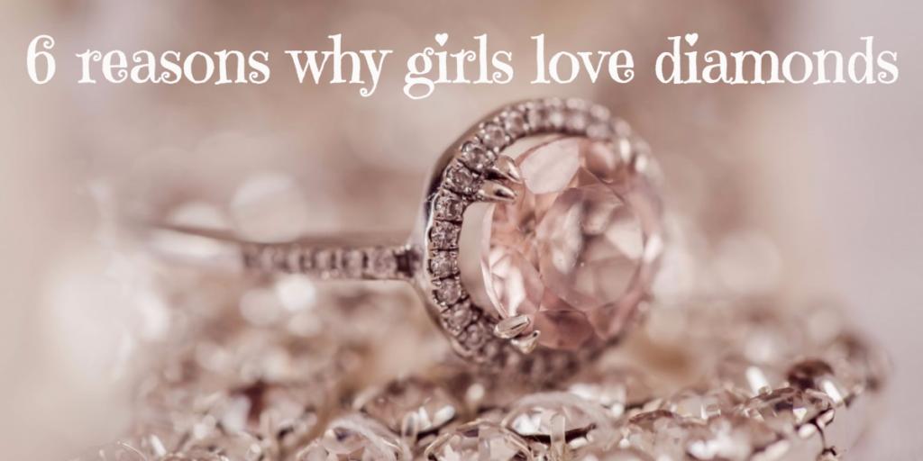 6 reasons why girls love diamonds (1)