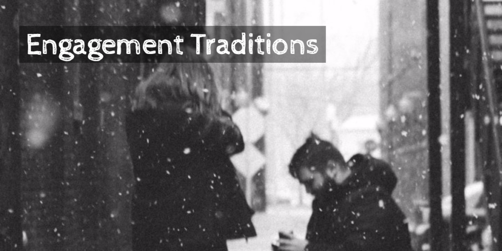 engagement traditions
