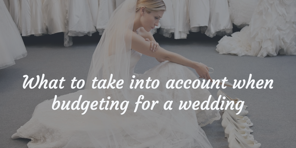 What to take into account when budgeting for a wedding
