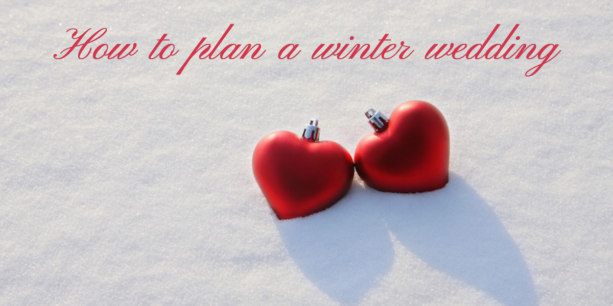 How to plan a winter wedding